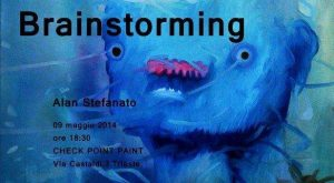 Alan Stefanato mostra Brainstorming Trieste
