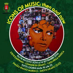 ICONS OF MUSIC then and now Grado Casa della Musica 2014
