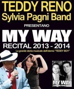 Teddy Reno MY WAY 2013-2014 Trieste