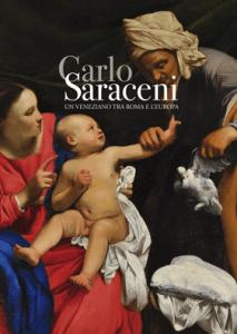 Carlo Saraceni- Un veneziano tra Roma e l'Europa